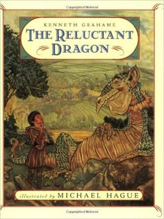 The Reluctant Dragon: Kenneth Grahame, Michael Hague: 9780805008029: Amazon.com: Books