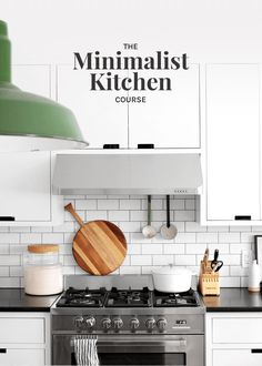 The Minimalist Kitchen Course - The Faux Martha Kitchen Tools, Kitchen Cabinets, Shared Closet, First Kitchen, My Cookbook, Minimalist Kitchen, How To Fall Asleep, Home Decor, Diy Kitchen Appliances