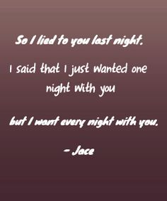 That moment you hold your breath cause jace is so good with words.