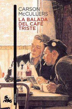 Entre montones de libros: La balada del café triste. Carson McCullers
