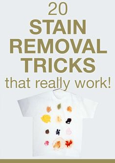Save $$$ on Dry cleaning ! #20 Foolproof Stain Removal Tricks thar WILL get that Stain Out !
