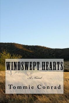 Windswept Hearts (The Windswept Saga) by Tommie Conrad