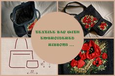 Textile bag with embroidered ribbons …