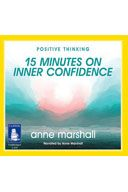 15 Minutes on Inner Confidence