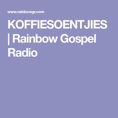 Mission Radio 4 the World Rainbow Gospel Radio is a Christian Internet Radio station. South African Recipes, Internet Radio, Cooking Recipes, Rainbow, Christian, Biscuits, Baking, Cookies, Bread Making