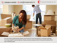 Are you hiring a professional #packers and #movers for your household or corporate #shifting? If no, than stop!!! It can be harmful. Always examine properly before hiring and handling them your valuable goods.