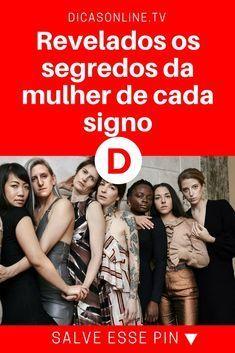 Mulheres signos / Revelados os segredos da mulher de cada signo / E você, qual o seu signo?