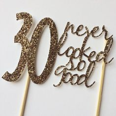 Gold- birthday Cake Topper- 30 never looked so good by sprinkledwithpaper… 30th Party, Adult Birthday Party, 30th Birthday Parties, Birthday Wishes, 30th Birthday Ideas For Girls, 30th Birthday Quotes, 30th Birthday Invitations, Photobooth Ideas, 30th Birthday Cake Topper