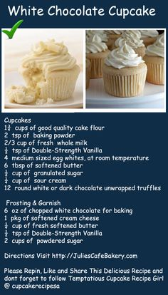 Heavenly White Chocolate Cupcake Recipe @ Juliescafebakery.com