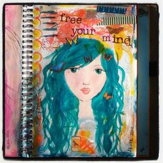 Free your mind   Miranda Schmitz  dream and create...