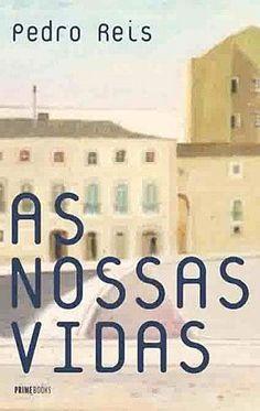 As Nossas Vidas, Pedro Reis, . Compre livros na Fnac.pt