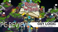 Rogue Wizards - Logic Review