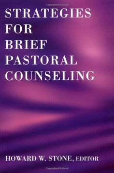 Bestseller Books Online Strategies for Brief Pastoral Counseling (Creative Pastoral Care and Counseling) Howard W. Stone $19  - http://www.ebooknetworking.net/books_detail-0800632990.html