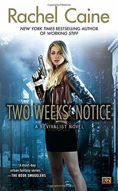 """Two Weeks' Notice""  ***  Rachel Caine  (2012)"
