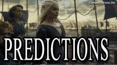 Game of Thrones Season 7 Release Date and Predictions