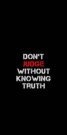 Quotes Discover dont judge a person without knowing the truth feelings self development motivation inspiration Swag Quotes, Boy Quotes, Girly Quotes, True Quotes, Words Quotes, Judge Quotes, Quotes For Dp, Desi Quotes, Citations Swag