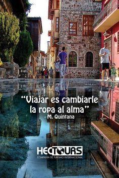 Viajar es cambiarle la ropa al alma! #viajeroboricua #frases #viajarfrases