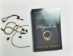 """Hopeless -Colleen Hoover"" #lovebook #lovetoread #bookwarm #booklover #hopeless #quotes"