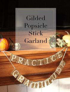This garland for all your important messages: | 19 Popsicle Stick DIYs That Are Actually Awesome