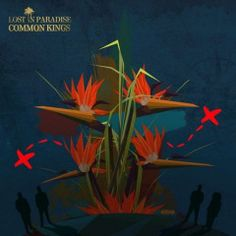 Common Kings – Lost In Paradise (2017)  Artist:  Common Kings    Album:  Lost In Paradise    Released:  2017    Style: Pop Rock   Format: MP3 320Kbps   Size: 89 Mb            Tracklist:  01 – Lost in Paradise  02 – Mary Wanna  03 – I Want Your Body  04 – Take Her  05 – License to Smoke  06 – Stretch  07 – Run  08 – Everybody Wants to Fool the World  09 – Speaking My Language  10 – Always Beside You  11 – Pray  12 – Wide Awake     DOWNLOAD LINKS:   RAPIDGATOR:  DOWNLOAD   UPLOADED:  D..