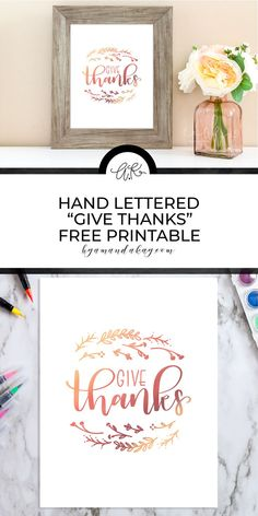 The season of giving thanks is upon us, and what better way to remember to be thankful than this adorable hand lettered give thanks free printable? Watercolor Lettering, Brush Lettering, Watercolor Art, Free Printable Art, Free Printables, Hand Lettering Practice, Free Stencils, Free Art Prints, Calligraphy Pens