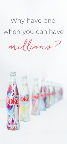 A fashion runway like you've never seen before. Diet Coke is dressed in gorgeous new looks this spring, just in time to make an entrance for your afternoon Diet Coke Break. Find your one-in-a-million bottle design and say #ITSMINE.