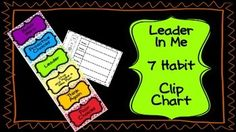 Put first things first and make a clip chart!I am a complete believer in the 7 Habits of Happy Kids by Sean Covey! Teach your students to make proactive choices by using this clip chart.Everyone starts with their clip on green because everyone is a leader!