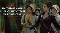 Elizabeth Bennet: My courage always rises at every attempt to intimidate me.  More on: http://www.magicalquote.com/movie/pride-and-prejudice-and-zombies/ #ElizabethBennet #PrideandPrejudiceandZombies
