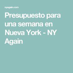Presupuesto para una semana en Nueva York - NY Again