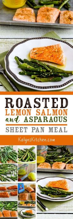 I've been making this Roasted Lemon Salmon and Asparagus Sheet Pan Meal since 2011 and finally updated the photos! And this tasty easy dinner is low-carb, Keto, low-glycemic, gluten-free, dairy-free, Paleo, Whole 30, and South Beach Diet friendly. [found on KalynsKitchen.com] #SheetPanMeal #SalmonSheetPanMeal #SalmonAsparagusSheetPanMeal #LowCarbSheetPanMeal