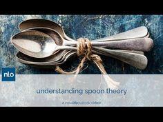 Understanding Spoon Theory