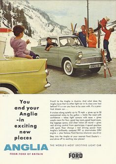 Ford Anglia Saloon - Advert No 113 Ford Classic Cars, Classic Chevy Trucks, Ford Motor Company, Retro Cars, Vintage Cars, 1960s Cars, Ford Anglia, Eco Friendly Cars, Lifted Ford Trucks