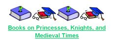 Childrens Book List about Princesses, Knights, & Medieval Times: Printable Book List