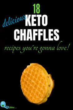 Keto chaffles are fast, easy, and super versatile. Here's 18 keto chaffle recipes to try! They're all delicious and easy to make. Which will you try first? #chaffle #ketochaffle