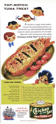 Tacoma Tuna Schooner.  The things that look like large garden slugs are probably pickles.  (Chicken of the Sea, 1956)