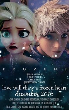 They have to make a movie of Queen Elsa and Jack Frost.