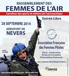 The French Association of women pilots (AFFP) are organizing their annual aviation gathering, Sunday, Sept. 28, 2014, from 10am to 18-00 on airfield Nevers-Fourchambault. 50 groups have announced their participation. Participants and visitors can get close to the aircraft, talk with their pilots and crew,join lectures, visit exhibitions, etc. The French women were in forefront of aviation like the Brits and Americans and often their history is sidelined.