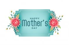 Happy mothers day flower frame beautiful... | Free Vector #Freepik #freevector #frame Mothers Day Event, Mothers Day Special, Happy Mother S Day, Mother's Day Banner, Sale Banner, Movie Poster Template, Mother's Day Theme, 257, Happy Mother's Day Greetings