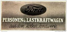 Original-Werbung/ Anzeige 1943 - FORD PERSONEN - UND LASTKRAFTWAGEN AUS DEM KÖLNER FORD - WERKE / KÖLN - ca. 90 x 40 mm