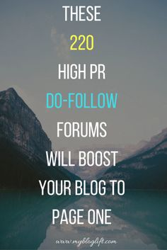 Stuck to Page 2? Backlinks from these 220 High PR Do-Follow Forums will boost your blog to page 1.