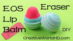 DIY EOS Eraser - Back to School Supplies How to Tutorial by Creative World