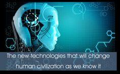 The new technologies that will revolutionze our future - Heading toward the singularity - Eupedia