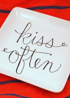DIY Sharpie Decorated Plate - like the plate, would use a different phrase.