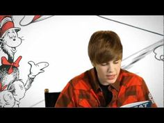 """The Cat in the Hat"" read by Justin Bieber... and cue the excited screams of 6 year old girls..."