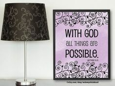 Printable Gift Idea: The bible verse art print (you print it yourself) features a lavender watercolor background and floral designs with the bible verse quote:   With God all things are possible.