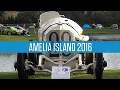 2016 Amelia Island Concours D'Elegance : Video Clips From The Coolest One