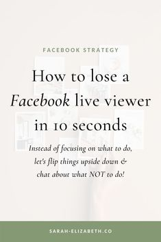 Let's take a reverse look at how to do a Facebook Live with what you don't want to do as you're going Live on Facebook. These Facebook Live tips will help you grow your Facebook page, grow your Facebook group, increase Facebook engagement, and help you relax knowing a Facebook Live never goes perfectly. Promote your business by adding video in your Facebook marketing strategy. It will make social media marketing a little more fun, too! Read more! | Sarah Elizabeth Facebook Strategist Find Facebook, How To Use Facebook, Using Facebook For Business, Promote Your Business, Facebook Marketing Strategy, Social Media Marketing, Sarah Elizabeth, Business Pages, How To Know