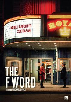 THE F WORD Teaser Poster Starring Daniel Radcliffe - FilmoFilia