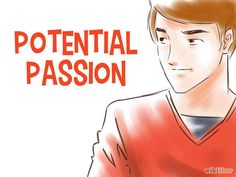 How to Find Your Passion via wikiHow.com #newyears #resolutions #newyearresolution #passion