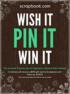 Wish It, Pin It, WIn It Scrapbook.com Pinterest Giveaway